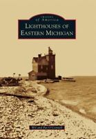 Lighthouses of Eastern Michigan (Paperback or Softback)