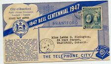 Bell Centennial 1947 Telephone City Brantford ON Canada First Day Cover