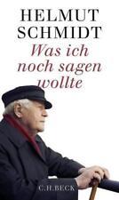 Was ich noch sagen wollte von Helmut Schmidt (2016, Gebundene Ausgabe)