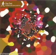 GAY DAD - To Earth With Love (UK 3 Trk CD Single Pt 2)