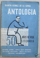Ramon Gomez de La Serna - Antologia - 50 Años Primera edición