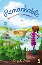 Remarkable by Lizzie K. Foley (2013, Paperback)