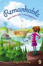 Remarkable by Elizabeth Foley (2013, Paperback)