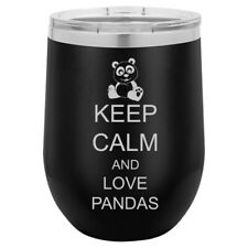 Stemless Wine Tumbler Coffee Travel Mug Glass Keep Calm And Love Pandas