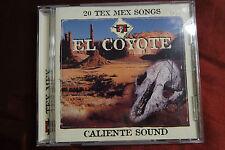 El Coyote Caliente Sound 20 Tex Mex Songs - Hacienda Records CD