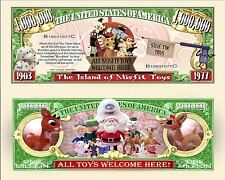 Island Misfit Toys Rudolph Reindeer Million Dollar Fun Money Novelty +FREE SLEEV