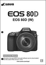 Canon EOS 80D  Digital Camera User Instruction Guide  Manual