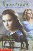 Thicker Than Water (Heartland) By Lauren Brooke