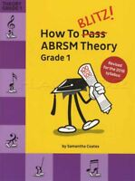 How To Blitz! ABRSM Theory Grade 1 Revised Edition Sheet Music Book Exam