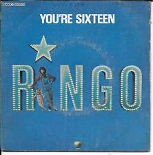 "45 TOURS / 7"" SINGLE--RINGO STARR (BEATLES)--YOU'RE SIXTEEN / DEVIL WOMAN--1974"