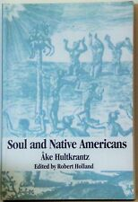 Soul and Native Americans by Åke Hultkrantz (1998, Paperback, Abridged)