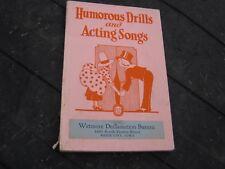 Humorous Drills & Acting Songs Wetmore Declamation Bureau 1918 Marie Irish book