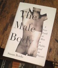 The Male Body 1999 First SUSAN BORDO Men in Popular Culture FREE US SHIPPING
