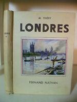 M Thiery - Londra - 1947 - Edizione Fernand Nathan