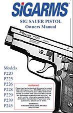 Sigarms Sig Sauer Pistol P220 P225 P226 P228 P229 P239 P245 Owner's Manual