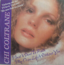 """7"""" 1991 OST TATORT RARE CHI COLTRANE I Just Want To Rule My Own Life Without You"""