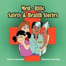 Med-Rific Safety and Health Stories by Toyin Fajinmi (2012, Paperback)