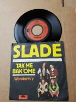 "Slade Tak Me Bak 'Ome-Vinyl,7"",45 RPM,Single Sammlung Rock D 1972"