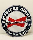 Budweiser Beer Sign American Owned Tin Metal Embossed A Classic!
