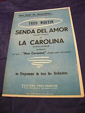 Partition Senda del amor La Carolina de Fred Martin 1956