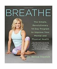 Breathe: The Simple Revolutionary 14-Day Program to Improve You... Free Shipping