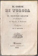 D'ARLINCOURT-IL CONTE DI TOLOSA O IL DOPPIO REGNO LIVORNO 1836 BERTANI ANTONELLI