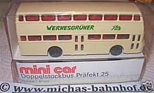 Doppelstockbus Präfekt 25 Wernesgrüner mini car 1:87  å