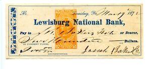1873. Lewisburg, PA. Lewisburg National Bank Check.  Revenue RN-E4