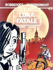 Robbedoes en Kwabbernoot 45: Luna Fatale.         1ste druk!