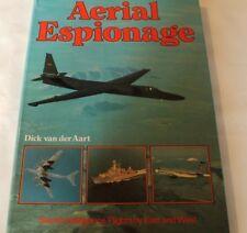 AERIAL ESPIONAGE, SECRET INTELLIGENCE FLIGHTS BY EAST AND WEST, AART,