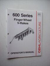 Original Gehl 600 Series Finger Wheel V Rakes Operators Manual