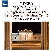 Max Reger - Reger: String Trio in A minor, Op. 77b; Piano Quartet in D minor, Op. 113 (2008)