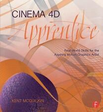 Cinema 4D Apprentice: Real-World Skills for the Aspiring Motion Graphics Artist