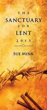 The Sanctuary for Lent 2015 (Package of 10), Mink, Sue, New Book