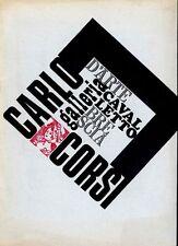 CORSI Carlo, Carlo Corsi. Galleria d'Arte Cavalletto 1968