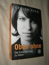 Oben ohne von Evelyn Heeg (2010, Taschenbuch)