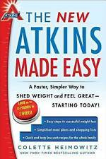 The New Atkins Made Easy: A Faster, Simpler Way to Shed Weight and Feel Great --