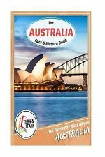 Australia Fact and Picture Book : Fun Facts for Kids about Australia: By McIn...