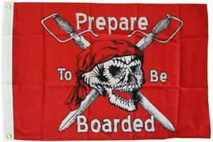 Flappin' Flags Prepare to Be Boarded - 2 ft x 3 ft Pirate Nylon Flag
