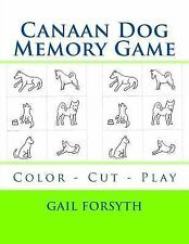 Canaan Dog Memory Game : Color - Cut - Play by Gail Forsyth (2015, Paperback)