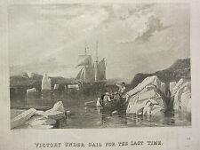 1834 stampa Capt John Ross North West passaggio VITTORIA SOTTO VELA l'ultima volta