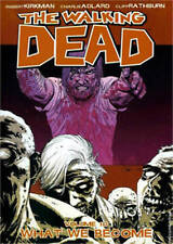 The Walking Dead Volume 10: What We Become by Robert Kirkman Paperback A11 LL302