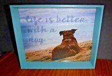 Dog Picture Frame Life is Better with a Dog