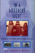 In a Different Light: Growing Up in a Yupik Eskimo Village in Alaska-ExLibrary