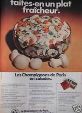 PUBLICITÉ LES CHAMPIGNONS DE PARIS EN SALADES UN LÉGUME TOUT ROND TOUT BON