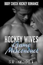 Ice Hockey Player Bad Boy Hat Trick: Hockey Wives Game Misconduct : Body...