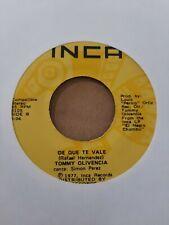 Tommy Olivencia El Negro Chombo / De Que Te Vale Inca Records VG 45RPM #2307