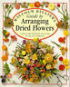 GUIDE TO ARRANGING DRIED FLOWERS., Hillier, Malcolm., Used; Good Book