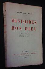 1927 RILKE : HISTOIRES DU BON DIEU 1/75 SUR HOLLANDE  bon état