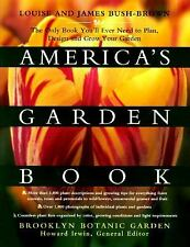 America's Garden Book: The Only Book You'll Ever Need to Plan, Design, and Grow